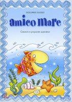 Amico mare - Dolores Olioso