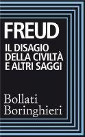Il disagio della civiltà e altri saggi - Sigmund Freud