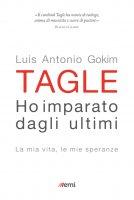 Ho imparato dagli ultimi - Luis Antonio Gokim Tagle