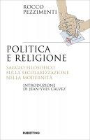 Politica e religione - Rocco Pezzimenti