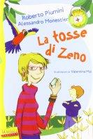 Tosse di Zeno. (La) - Roberto Piumini , Alessandro Monestier