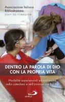 Dentro la parola di Dio con la propria vita - Associazione Italiana Bibliodramma