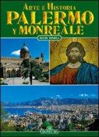 Palermo e Monreale. Ediz. spagnola - Fabbri Patrizia