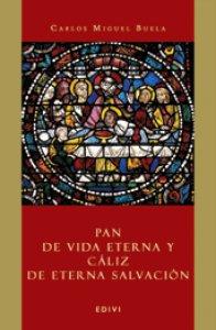 Copertina di 'Pan de vida eterna y cáliz de eterna salvación'