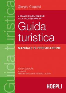 Copertina di 'L'esame di abilitazione alla professione di guida turistica'