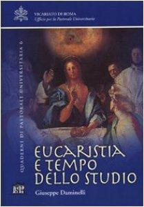 Copertina di 'Eucaristia e tempo dello studio'