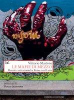 Le mafie di mezzo - Vittorio Martone