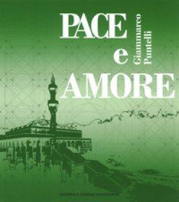 Copertina di 'Pace e amore. Ediz. italiana, inglese, araba e turca'