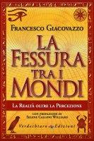 La fessura tra i mondi - Francesco Giacovazzo