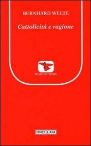 Copertina di 'Cattolicità e ragione'
