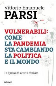 Copertina di 'Vulnerabili: come la pandemia sta cambiando la politica e il mondo'