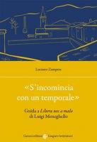«S'incomincia con un temporale». Guida a «Libera nos a malo» di Luigi Meneghello - Zampese Luciano