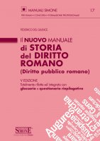 Il nuovo Manuale di Storia del Diritto Romano (Diritto pubblico romano) - Federico del Giudice