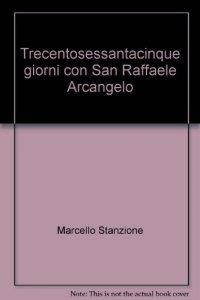 Copertina di '365 giorni con San Raffaele arcangelo'