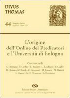L' origine dell'Ordine dei predicatori e l'Università di Bologna