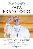 Papa Francesco - Papa Francesco (Jorge Bergoglio)