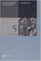 Enciclopedia filosofica   [volume 5] Fid-Hat