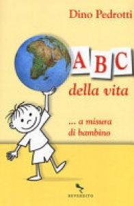 Copertina di 'ABC della vita ...a misura di bambino'