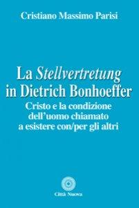 """Copertina di 'La """"Stellvertretung"""" in Dietrich Bonhoeffer'"""