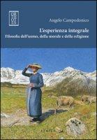 L' esperienza integrale. Filosofia dell'uomo, della morale e della religione - Campodonico Angelo