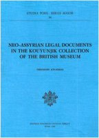 Neo-Assyrian legal documents in the Kouyunjik collection of the British Museum - Kwasman Theodore