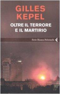 Copertina di 'Oltre il terrore e il martirio'