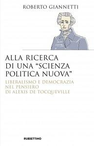 Copertina di 'Alla ricerca di una «scienza politica nuova»'