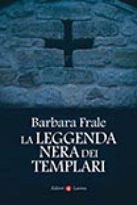 Copertina di 'La leggenda nera dei templari'