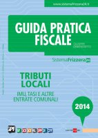 Guida Pratica Fiscale Tributi locali 2014 - Giuseppe Debenedetto