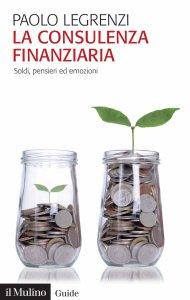 Copertina di 'La consulenza finanziaria'