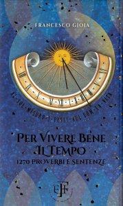 Copertina di 'Per vivere bene il tempo'