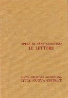 Opera omnia vol. XXI/1 - Le Lettere [1-70] - Agostino (sant')