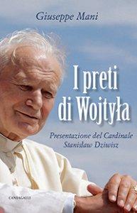 Copertina di 'I preti di Wojtyla'