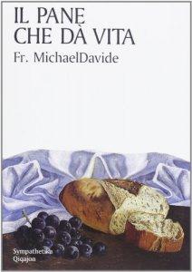 Copertina di 'Il pane che dà vita'