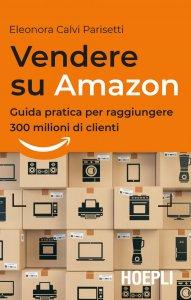 Copertina di 'Vendere su Amazon'