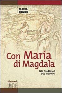 Copertina di 'Con Maria di Magdala'