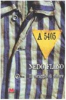A 5405. Il coraggio di vivere - Fiano Nedo