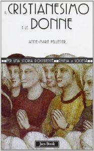 Copertina di 'Il cristianesimo e le donne'