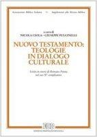 Nuovo Testamento: teologie in dialogo culturale
