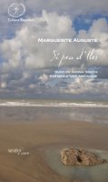 Si peu d'Iles. Suivi de Going South, poèmes d'une Amérique - Auguste Marguerite