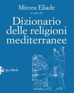Copertina di 'Dizionario delle religioni mediterranee'