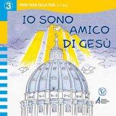 Io sono amico di Gesù - Giulia Starace, Francesco Empler