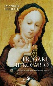 Copertina di 'Pregare il rosario'