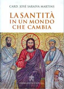 Copertina di 'La santità in un mondo che cambia'