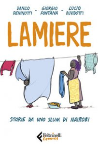 Copertina di 'Lamiere. Storie da uno slum di Nairobi'