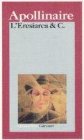 L' eresiarca & c. - Apollinaire Guillaume