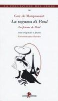 La ragazza di Paul. Testo francese a fronte. Ediz. bilingue - Maupassant Guy de