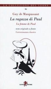 Copertina di 'La ragazza di Paul. Testo francese a fronte. Ediz. bilingue'