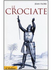 Copertina di 'Le crociate'