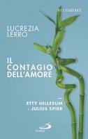 Il contagio dell'amore - Lucrezia Lerro